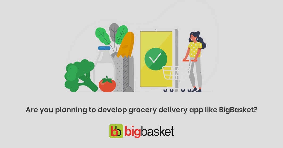 app-development-cost-for-grocery-delivery-app-like-bigbasket